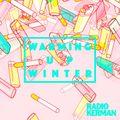 RadioKerman - Warming Up Winter 2017
