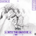 INTO THE GROOVE - Chapter 21