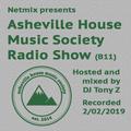 Asheville House Music Society Radio Show hosted and mixed by DJ Tony Z 02022019 (B11)
