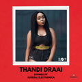 Sounds of Surreal Electronica by Thandi Draai