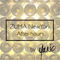 Zuma New York - Afterhours - August 2016
