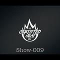 009 -  The Certified Heat Radio Show With Dappa_T_Dj (Fridays 10-12pm)