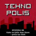 Tehnopolis 96: Kako se kalio App Store - priča iza vesti