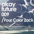 Four Color Zack - Okay Future mix 2015