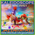 Kaleidoscope =BONE SHAKER= Ike Turner, Sly & The Family Stone, Harry Belafonte, Tony Christie...