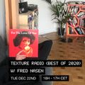 Texture Radio (Best of 2020) w/ Fred Nasen at We Are Various | 22-12-20
