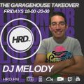 DJ Melody The Garagehouse takeover on HRD.FM 26th March 2021