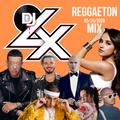 DJ LX REGGAETON MIX 03/24/2020