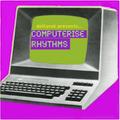 Computerise Rhythms (2011)