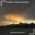 Hard Times Radio #054 - Club Edition II