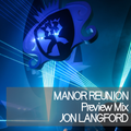 Manor Reunion Preview Mix