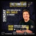 Street Sounds Anthems Vol 1 with Neil Charles 1000-1200 11/04/2021