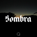 Sombra #54 by Shcuro w/ guest mix by Violet (14.07.20)