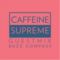 Beatwell / CaffeineSupreme Vol. Five - Buzz Compass
