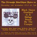 The Strange Boutique Show 101