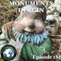 Monuments in Ruin - Chapter 185