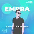 Bootmix Sessions live #38 Hosted by EMPRA