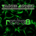 Trance Junkiez Trance Mondays 25th January