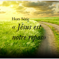 Jésus est notre repos - Psaumes 23