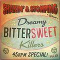 """SHAKIN' & STOMPING Radio show #10 ""Bittersweet Killers"""