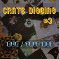 Crate Digging #3 Dub/Trip Hop/Chill 15/9/2020