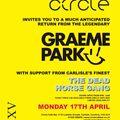 This Is Graeme Park: Circle Carlisle 17APR17 Live DJ Set