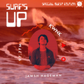 SURF'S UP with Jawsh // Special Guest Edition