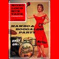 Mono Loco Mixtape - Mambo x Boogaloo Party (04/05/2019)