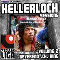 Kellerloch Sessions Volume 2 - Reverend J.K. King