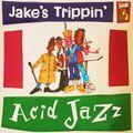 Jake's Trippin' Acid Jazz
