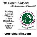 Connemara Community Radio - 'The Great Outdoors' with Breandan O'Scannaill - 19april2018