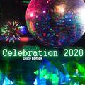 Celebration 2020 - Disco Edition