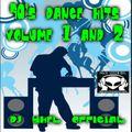 90's DANCE HITS VOLUME ONE