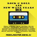 Josi El DJ - Rock & Roll New Wave Mix (Section The Party 5)