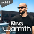 MING Presents Warmth Episode283