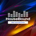 Housebound: Deep house, Tech House, Vocal House. Nov 2020 pt.3