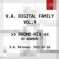 V.A. Digital Family Vol.9 compiled by Alic | SPOILER MIX by Adamson | OUT: 2021-02-16