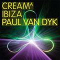 Paul van Dyk - Cream Ibiza - Disc One - 2008