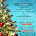 The Electronic & Progressive Podcast 2k16 (Christmas Special) #NYEBash2015