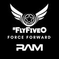 #FlyFiveO Force Forward - RAM