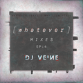 WHATEVER - EP 4 | whatever genre. whatever style.
