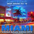 MIAMI 2015 Limited Autumn Edition - Steam Attack Deep House Vol. 16