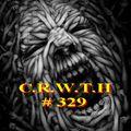 C.R.W.T.H  #329
