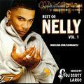 """DJ Scott LaRoc's """"Best of Nelly"""" Vol. 1"""