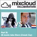 Mixcloud Collaborations Part 8: JB meets Jake Stern (Zowah Zay)