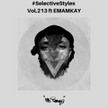 Selective Styles Vol.213 ft Emamkay