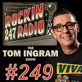 Tom Ingram Show #249 - Rockin 247 Radio Nov 14th 2020
