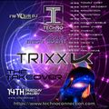TrixX K - The TakeOver - Techno Connection on I'm Your DJ Radio