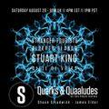 Stuart King - August 2021 - 3 Hour Set - Quarks & Quaaludes Guest Mix - Saturo Sounds