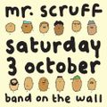 Mr Scruff DJ set, Manchester Band on the Wall, Saturday 3rd October 2015